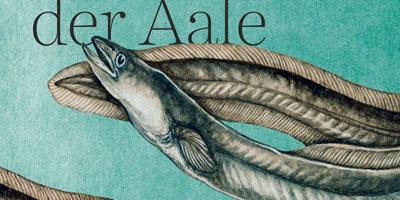 Patrik Svensson: »Das Evangelium der Aale«